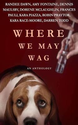 Where We May Wag by Kara Piazza image