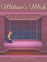 Willow's Wish by Krista Joslyn image