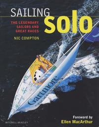 Sailing Solo: The Legendary Sailors and the Great Races by Nic Compton image