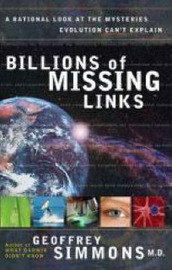 Billions of Missing Links by Geoffrey Simmons
