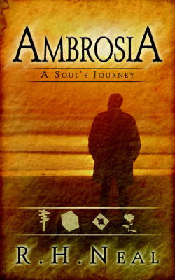 Ambrosia: A Soul's Journey by R.H. Neal image