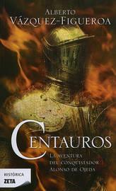 Centauros by Alberto Vazquez-Figueroa image