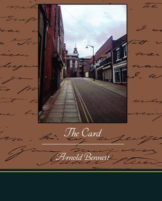 The Card by Arnold Bennett