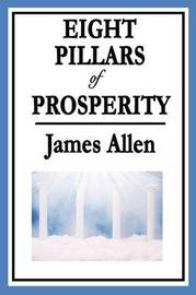 Eight Pillars of Prosperity by James Allen image