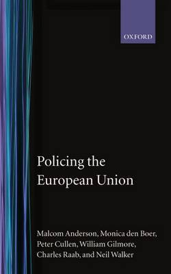 Policing the European Union by Malcolm Anderson image