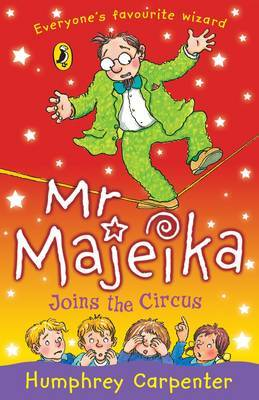 Mr Majeika Joins the Circus by Humphrey Carpenter image