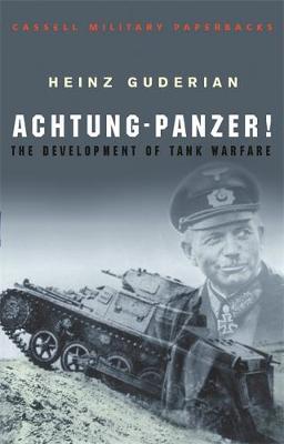 Achtung-Panzer!: The Development of Tank Warfare by Heinz Guderian image