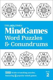 The Times Mind Games Word Puzzles and Conundrums Book 2 by The Times Mind Games