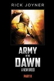 Army of the Dawn, Part II by Rick Joyner image