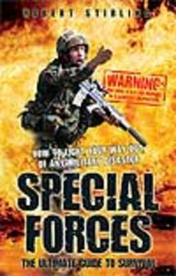 Special Forces the Ultimate Guide to Survival by Robert Stirling image