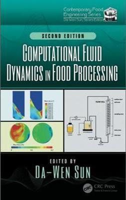 Computational Fluid Dynamics in Food Processing 2e