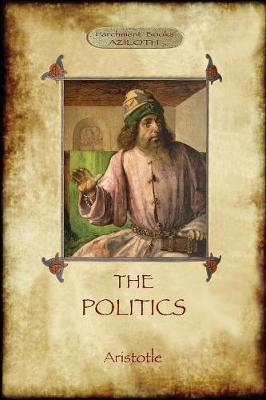 The Politics by * Aristotle