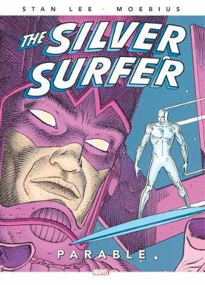 Silver Surfer: Parable 30th Anniversary Edition by Stan Lee
