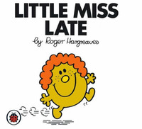 Little Miss Late V15: Mr Men and Little Miss by Roger Hargreaves
