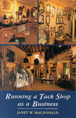 Running a Tack Shop as a Business by Janet W. Macdonald
