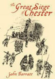 The Great Siege of Chester by John Barratt image