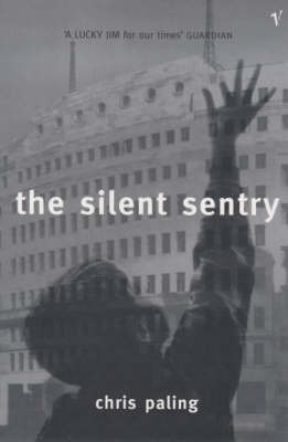 The Silent Sentry by Chris Paling