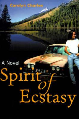 Spirit of Ecstasy by Carolyn Charles