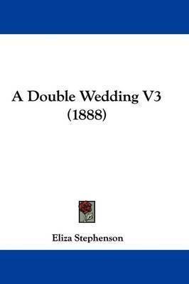 A Double Wedding V3 (1888) by Eliza Stephenson