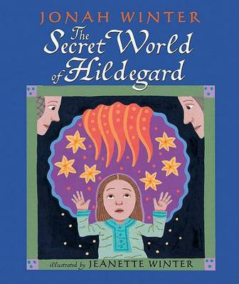 The Secret World of Hildegard by Jonah Winter image