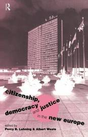Citizenship, Democracy and Justice in the New Europe image