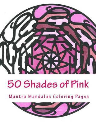 50 Shades of Pink by Kristin G Hatch