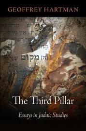 The Third Pillar by Geoffrey Hartman