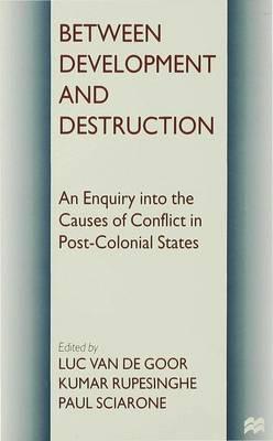 Between Development and Destruction