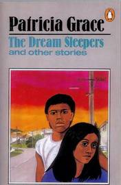 The Dream Sleepers by Patricia Grace