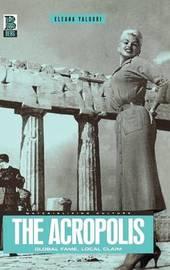 The Acropolis by Eleana Yalouri
