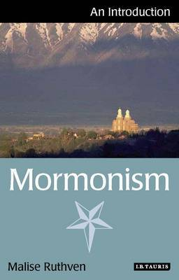 Mormonism by Malise Ruthven