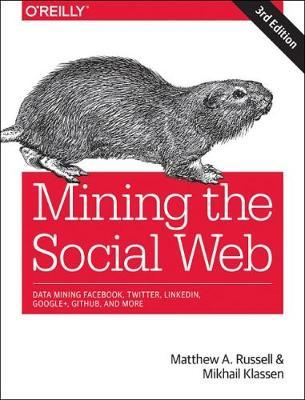 Mining the Social Web, 3e by Matthew A. Russell image