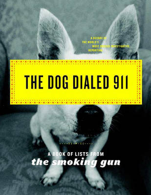 The Dog Dialed 911 by The Smoking Gun image