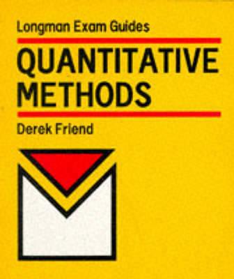 Quantitative Methods by D.V. Friend