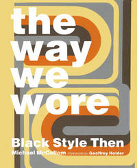 The Way We Wore by Michael McCollom