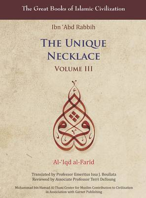 The Unique Necklace: v. 3 by Ibn Abd Rabbih image