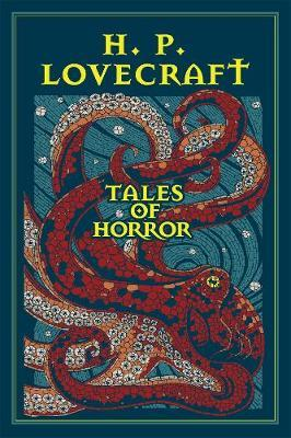 H. P. Lovecraft Tales of Horror by H.P. Lovecraft