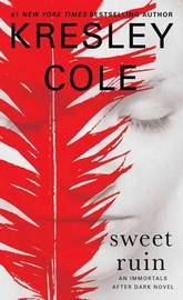 Sweet Ruin, 16 by Kresley Cole