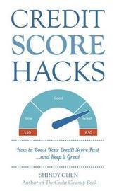 Credit Score Hacks by Shindy Chen