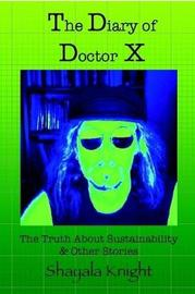 The Diary of Doctor X by Shayala Knight image