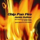 Chip Pan Fire  by Jackie Balfour