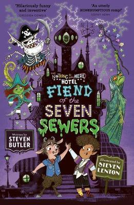 Fiend of the Seven Sewers by Steven Butler