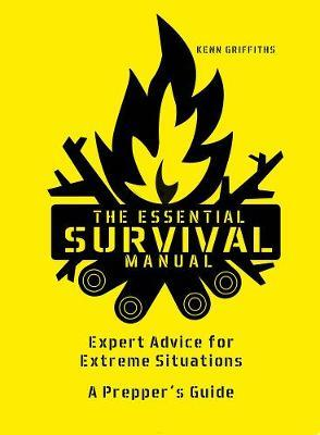 The Essential Survival Manual by Kenneth Griffiths
