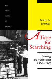 A Time for Searching: Volume 4 by Henry L. Feingold image
