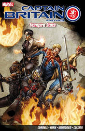 Captain Britain And Mi13: Vampire State by Paul Cornell
