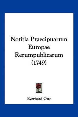 Notitia Praecipuarum Europae Rerumpublicarum (1749) by Everhard Otto image