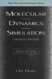 Molecular Dynamics Simulation by J.M. Haile
