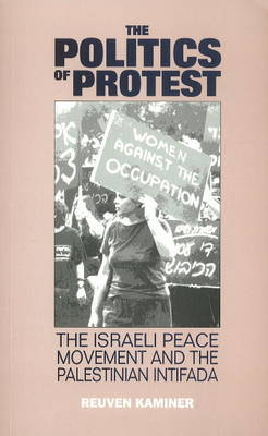 The Politics of Protest by Reuven Kaminer