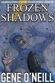 Frozen Shadows - Wildwoman by Gene O'Neill