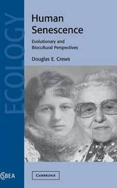 Cambridge Studies in Biological and Evolutionary Anthropology: Series Number 36 by Douglas E. Crews